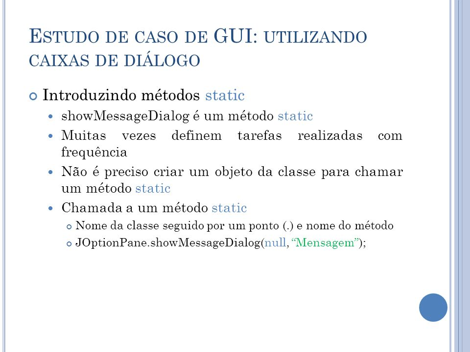 Estudo de caso de GUI: utilizando caixas de diálogo