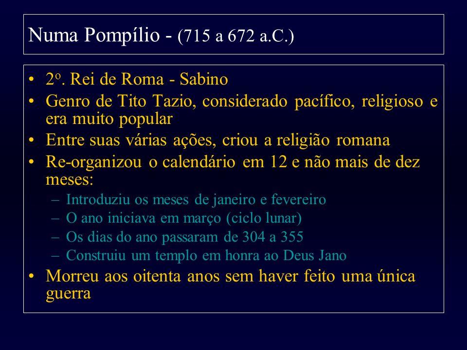 Numa Pompílio - (715 a 672 a.C.) 2o. Rei de Roma - Sabino