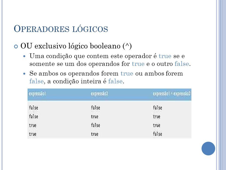 Operadores lógicos OU exclusivo lógico booleano (^)