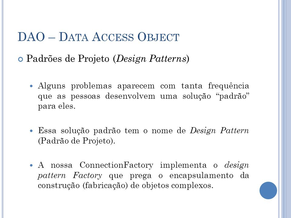 DAO – Data Access Object