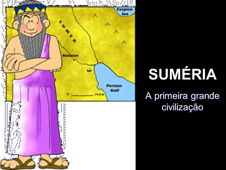 A primeira grande civilização