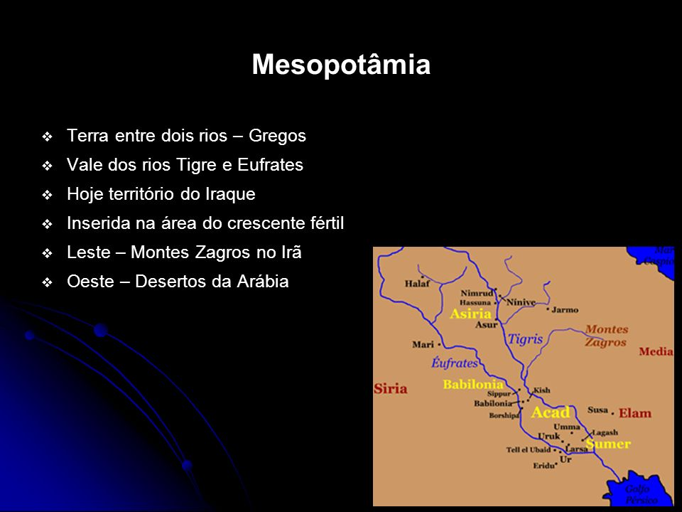Mesopotâmia Terra entre dois rios – Gregos