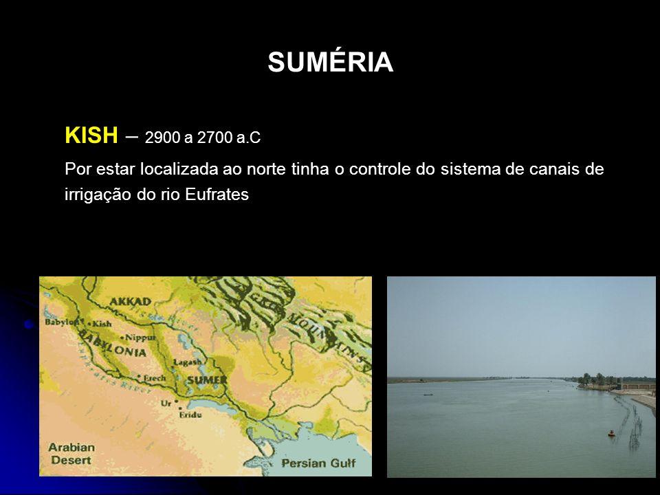 SUMÉRIA KISH – 2900 a 2700 a.C.