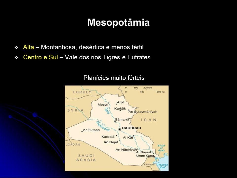 Mesopotâmia Alta – Montanhosa, desértica e menos fértil