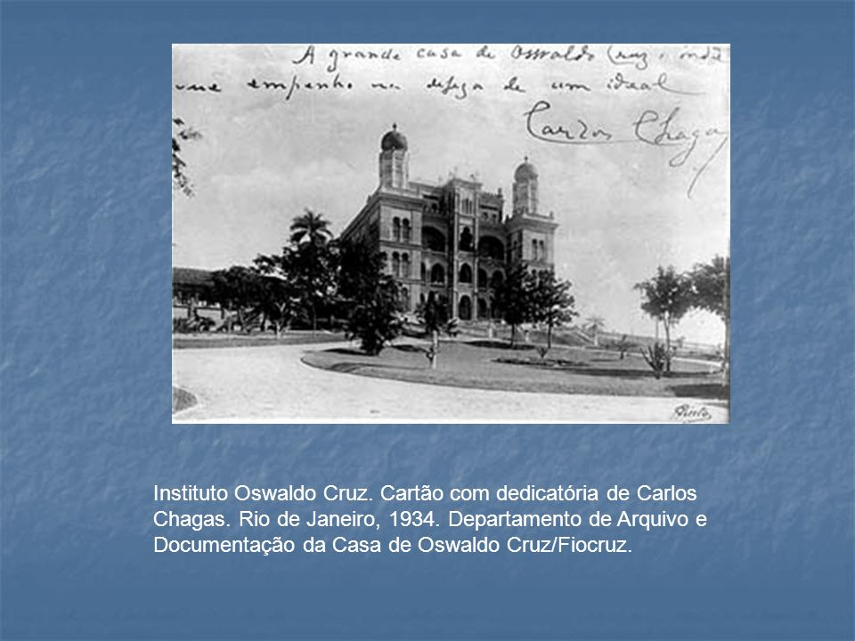 Instituto Oswaldo Cruz. Cartão com dedicatória de Carlos Chagas