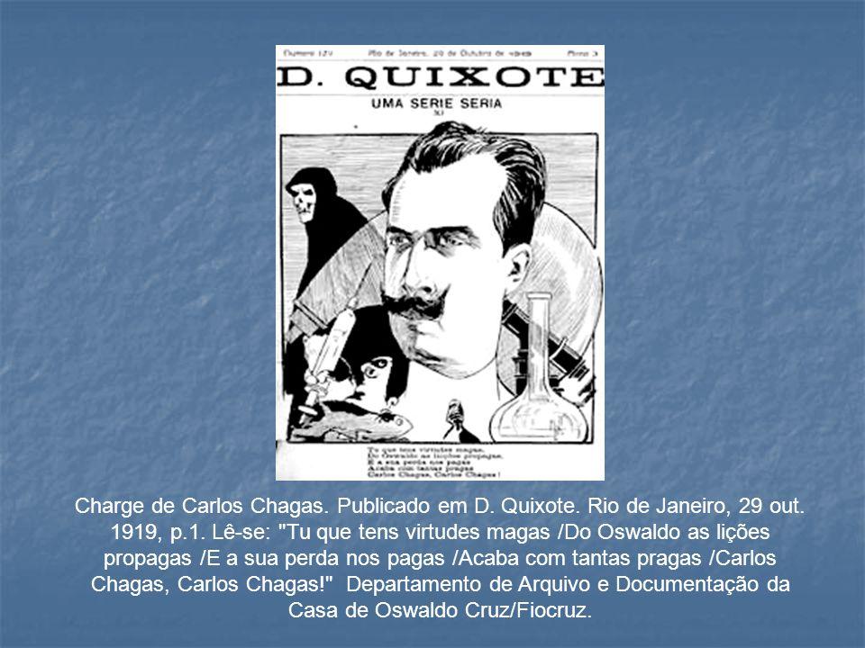 Charge de Carlos Chagas. Publicado em D. Quixote