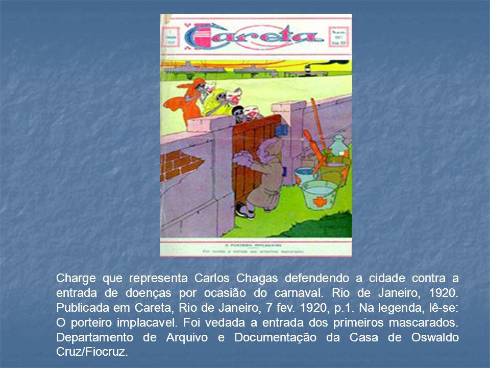 Charge que representa Carlos Chagas defendendo a cidade contra a entrada de doenças por ocasião do carnaval.