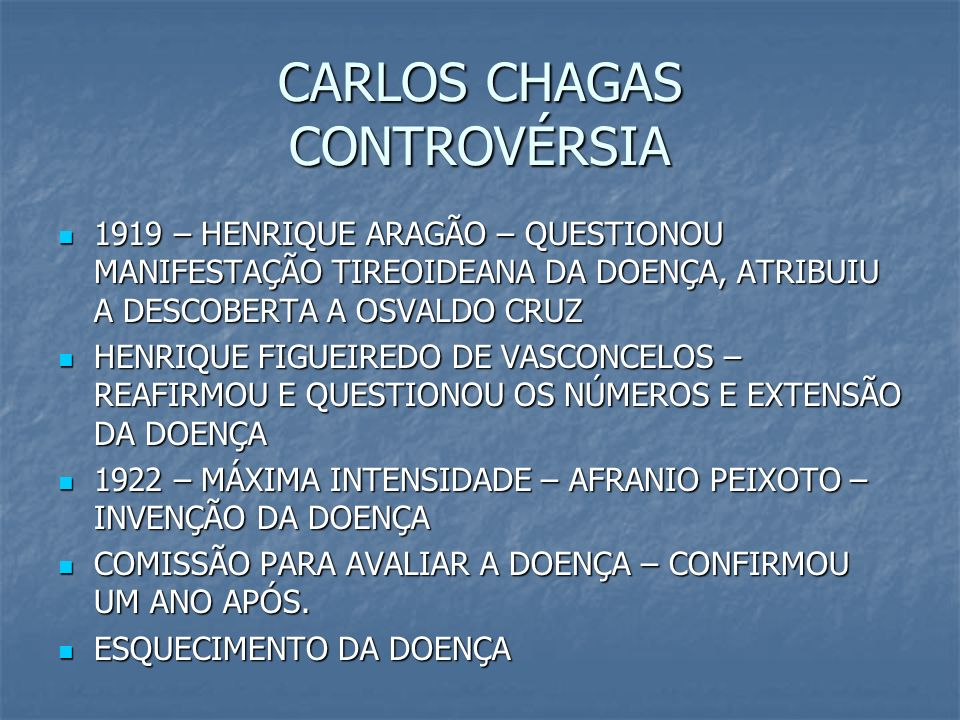 CARLOS CHAGAS CONTROVÉRSIA