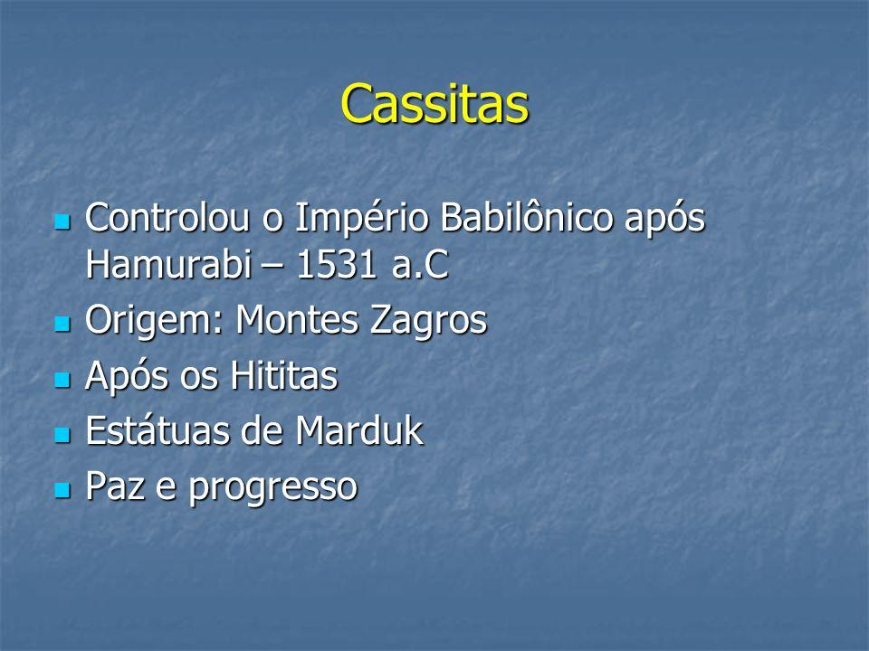 Cassitas Controlou o Império Babilônico após Hamurabi – 1531 a.C