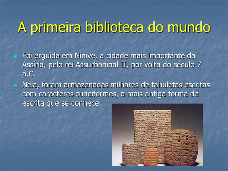 A primeira biblioteca do mundo