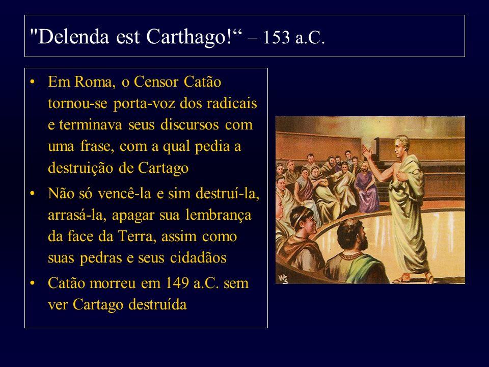 Delenda est Carthago! – 153 a.C.