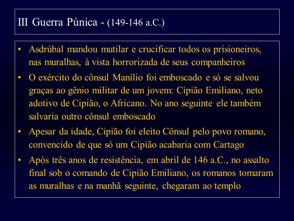 III Guerra Púnica - (149-146 a.C.)
