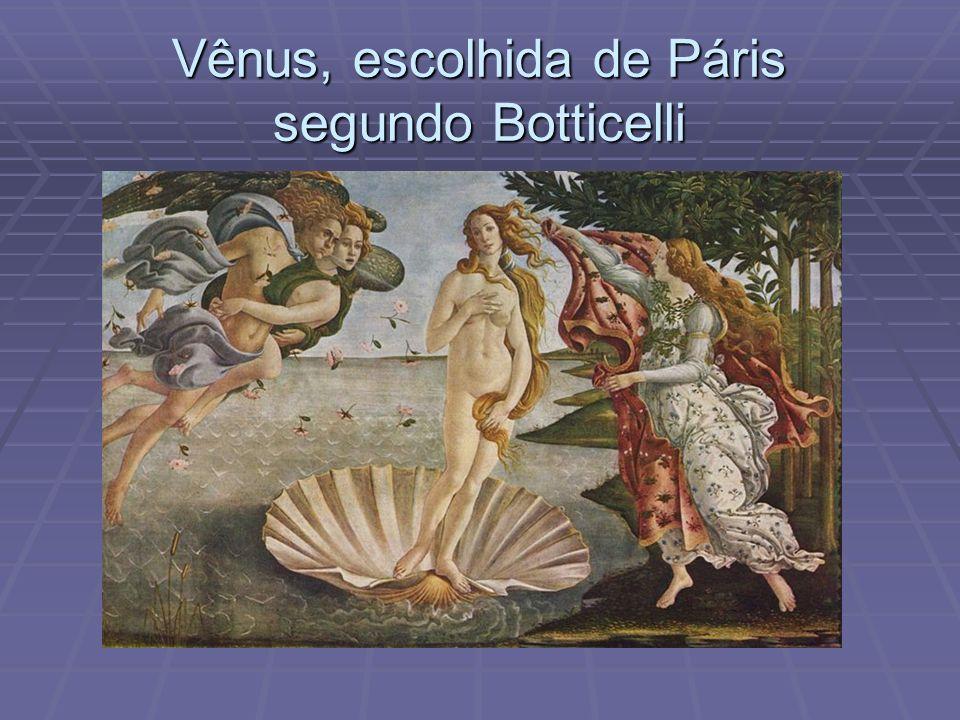 Vênus, escolhida de Páris segundo Botticelli