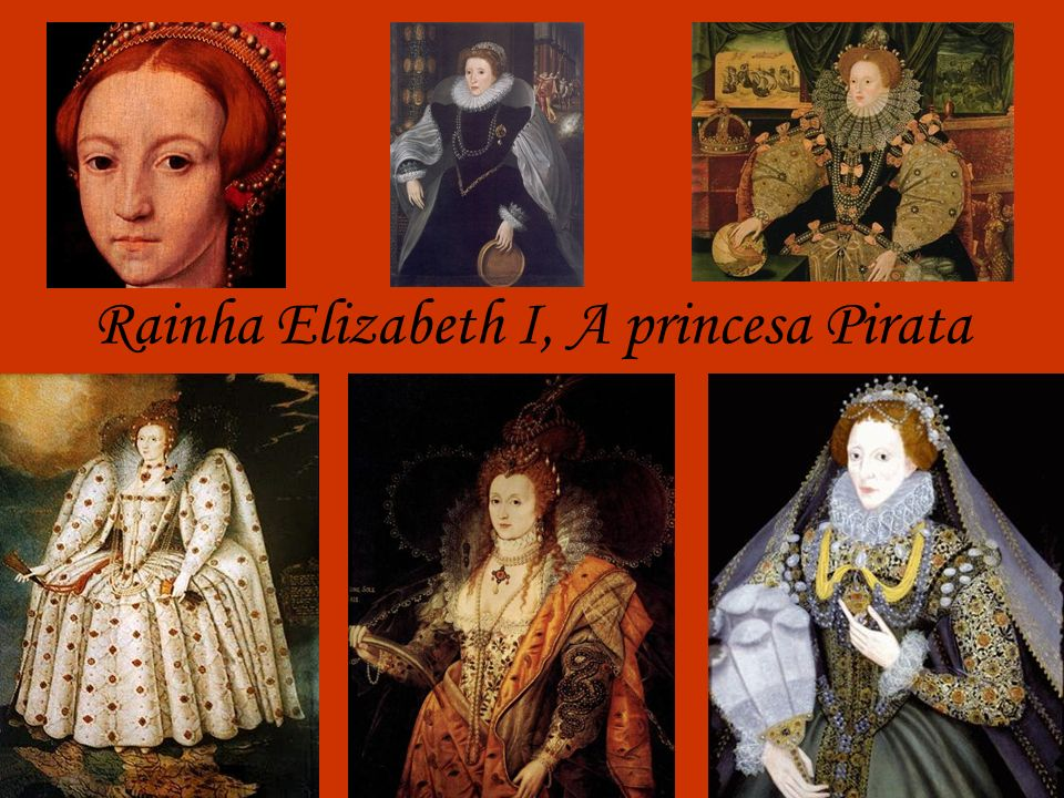 Rainha Elizabeth I, A princesa Pirata