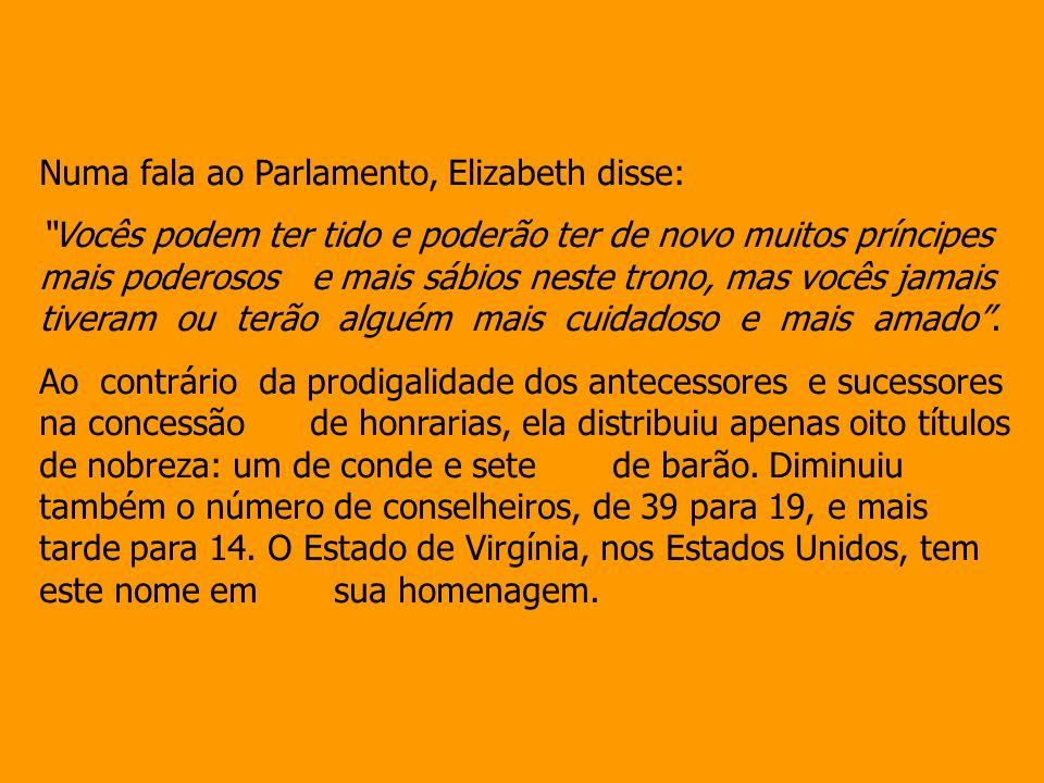 Numa fala ao Parlamento, Elizabeth disse: