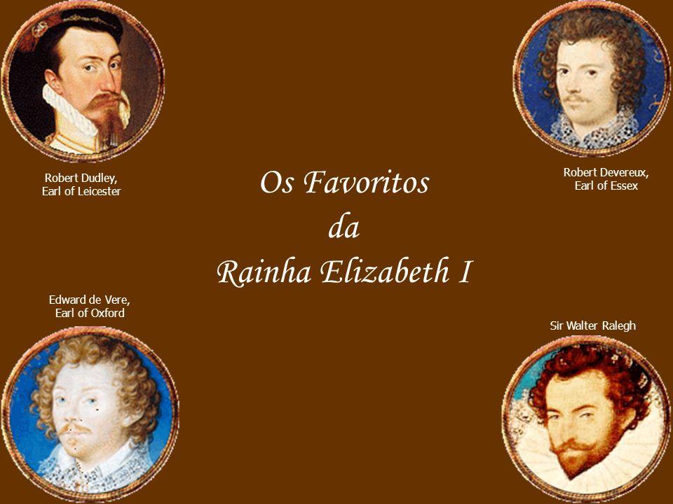 Os Favoritos da Rainha Elizabeth I