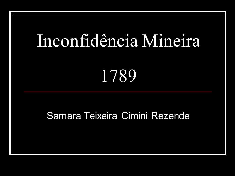 Inconfidência Mineira 1789