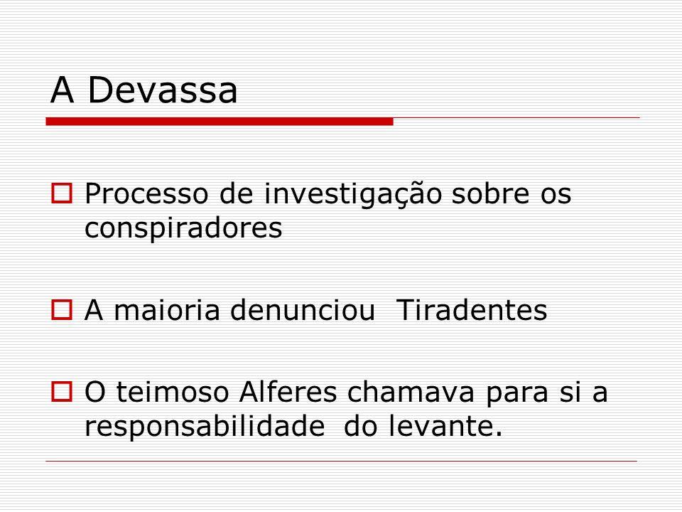 A Devassa Processo de investigação sobre os conspiradores