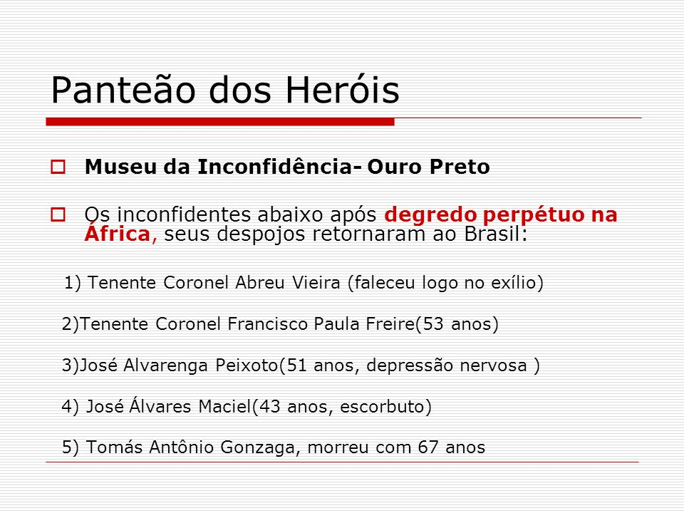 Panteão dos Heróis Museu da Inconfidência- Ouro Preto