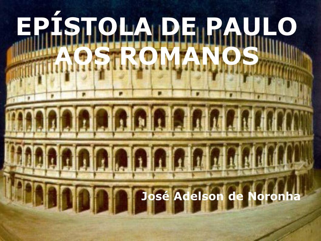 EPÍSTOLA DE PAULO AOS ROMANOS