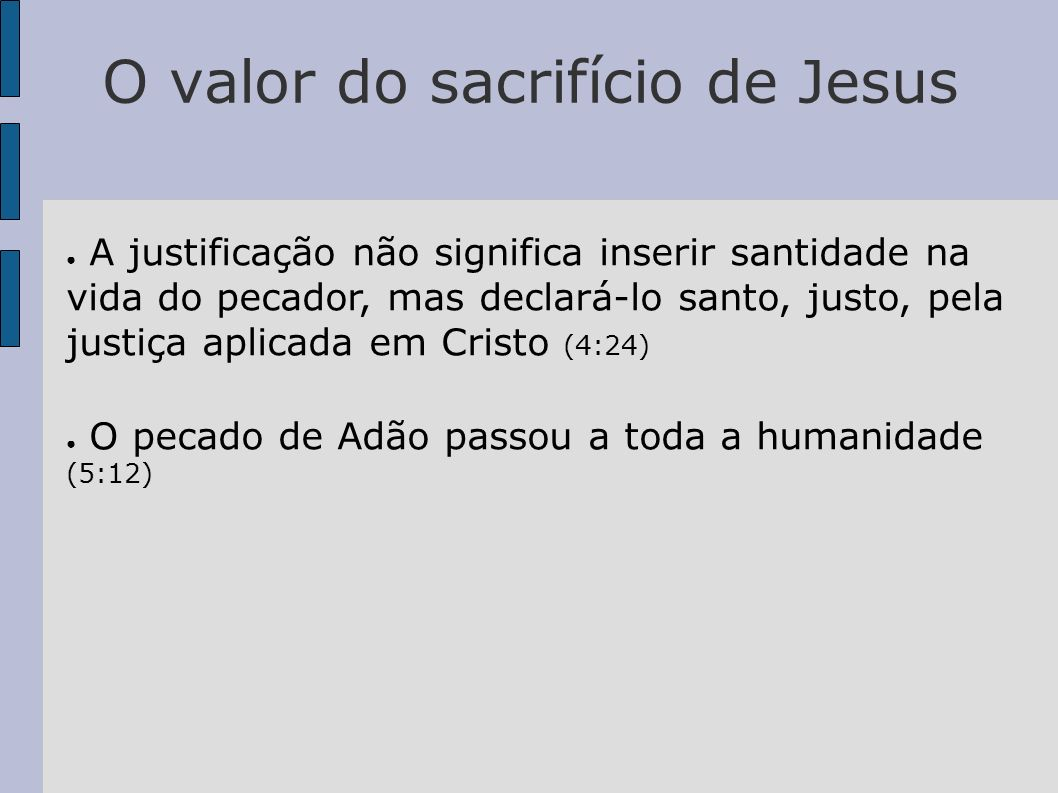 O valor do sacrifício de Jesus