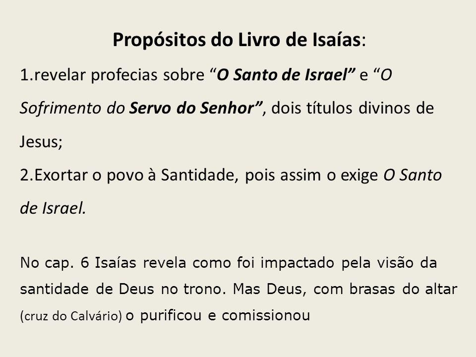 Propósitos do Livro de Isaías: