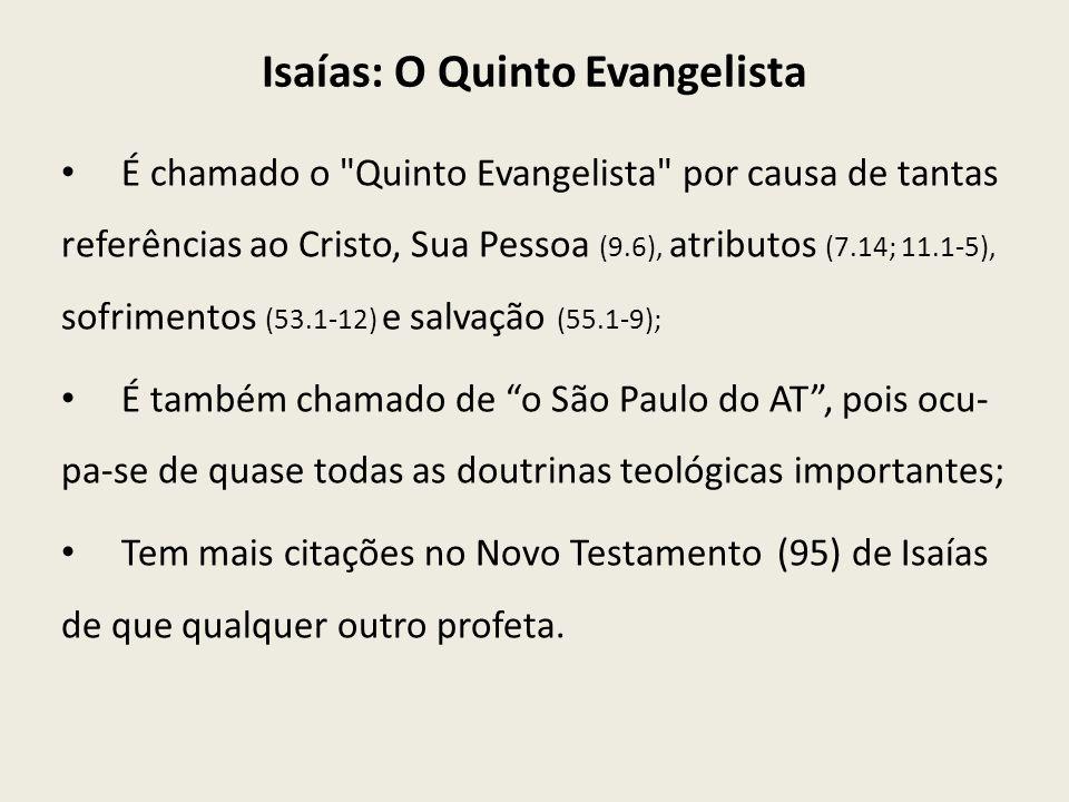 Isaías: O Quinto Evangelista