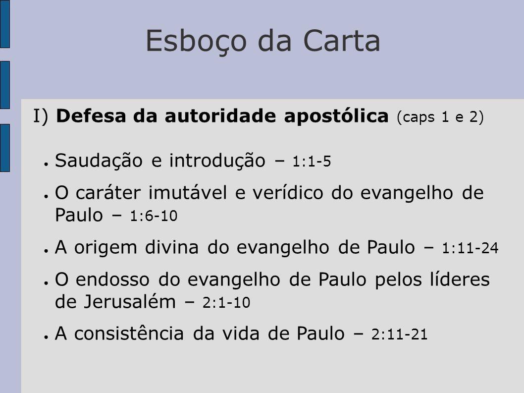 Esboço da Carta I) Defesa da autoridade apostólica (caps 1 e 2)