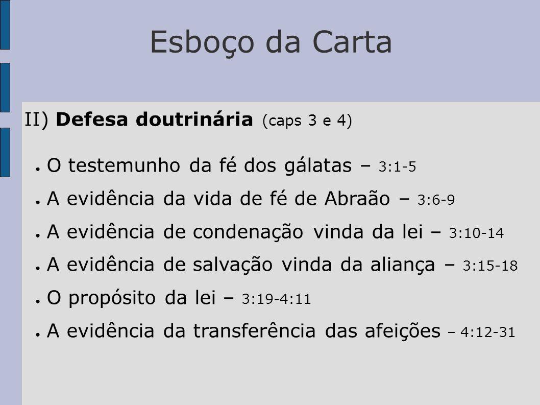 Esboço da Carta II) Defesa doutrinária (caps 3 e 4)