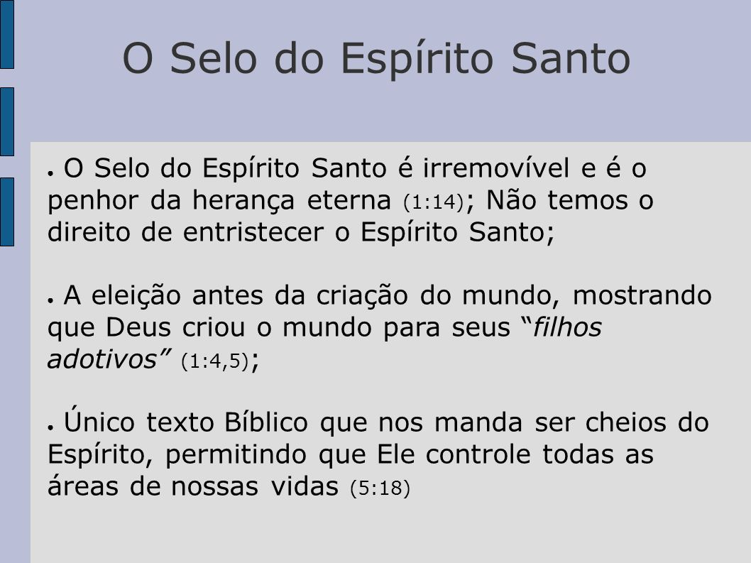 O Selo do Espírito Santo