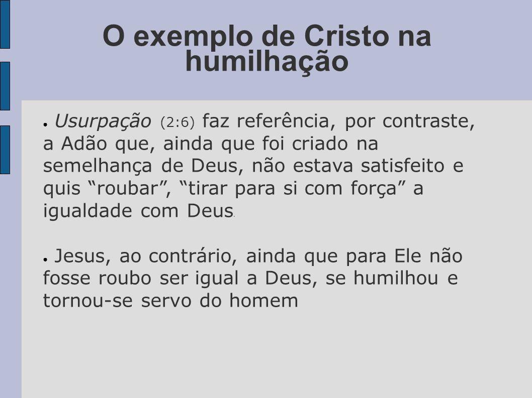 O exemplo de Cristo na humilhação