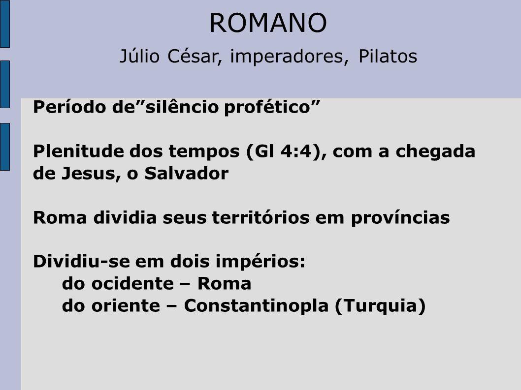 Júlio César, imperadores, Pilatos