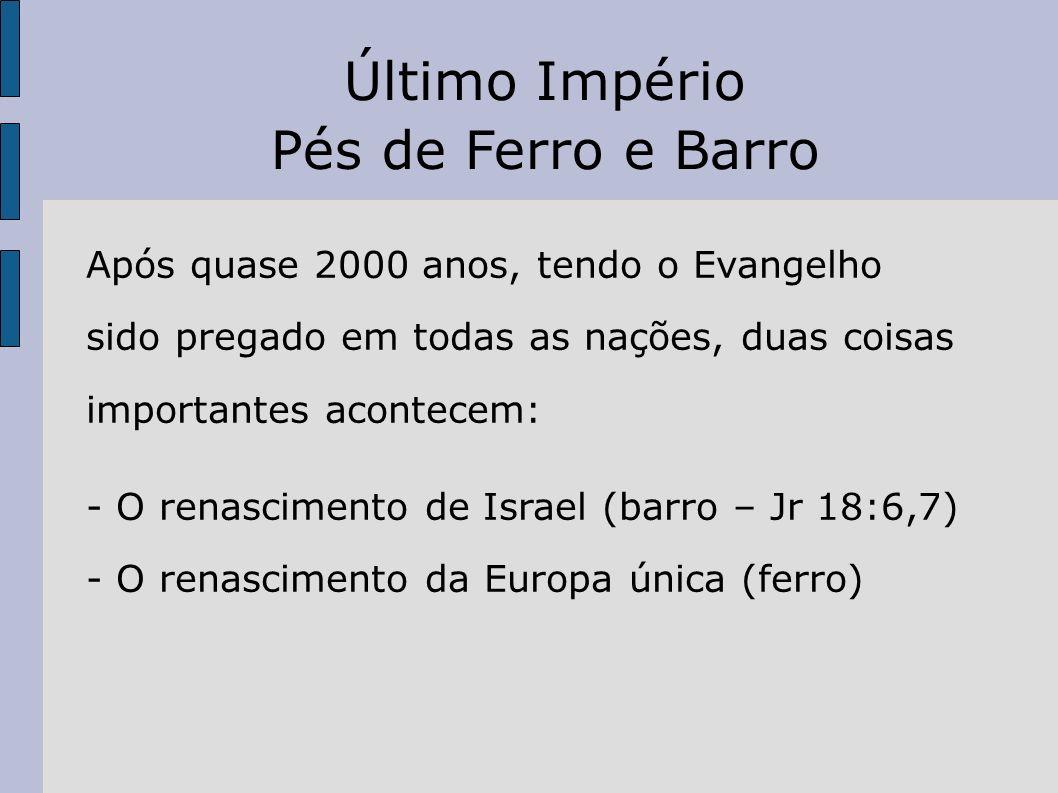Último Império Pés de Ferro e Barro