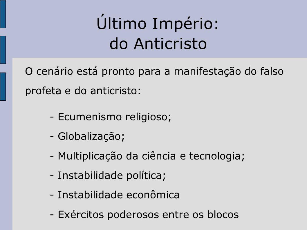 Último Império: do Anticristo