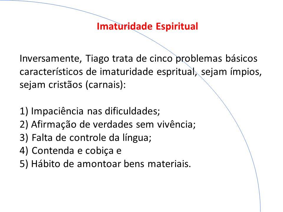 Imaturidade Espiritual