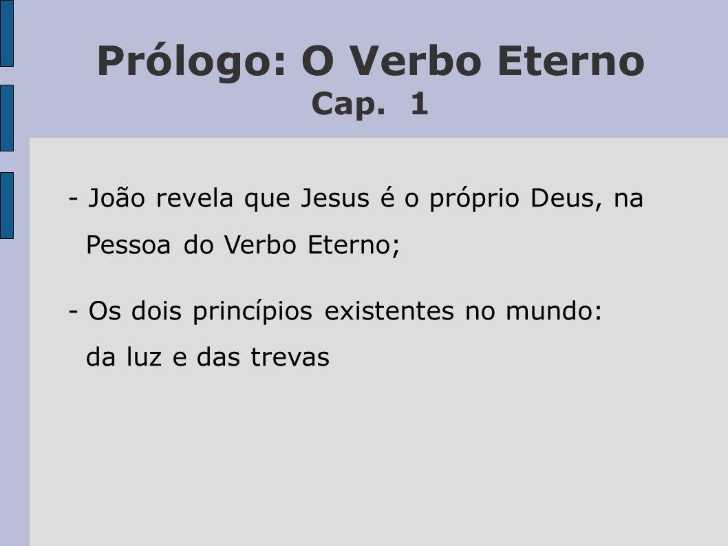 Prólogo: O Verbo Eterno