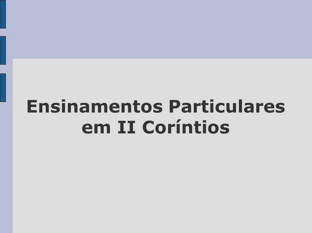 Ensinamentos Particulares em II Coríntios