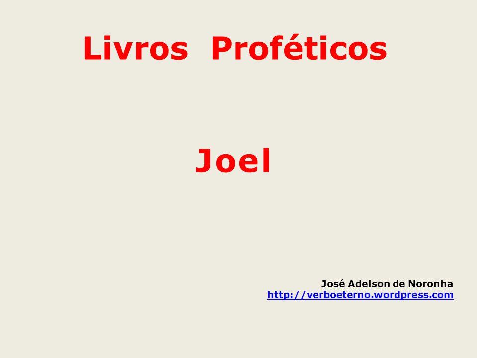 Livros Proféticos Joel