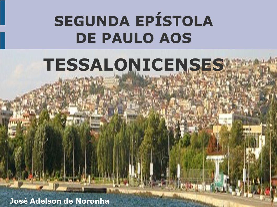 SEGUNDA EPÍSTOLA DE PAULO AOS TESSALONICENSES