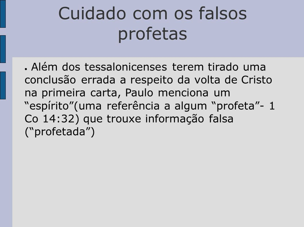 Cuidado com os falsos profetas