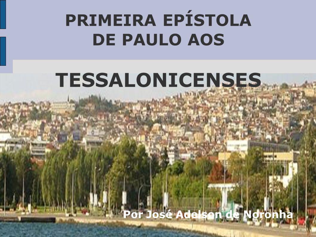 PRIMEIRA EPÍSTOLA DE PAULO AOS TESSALONICENSES