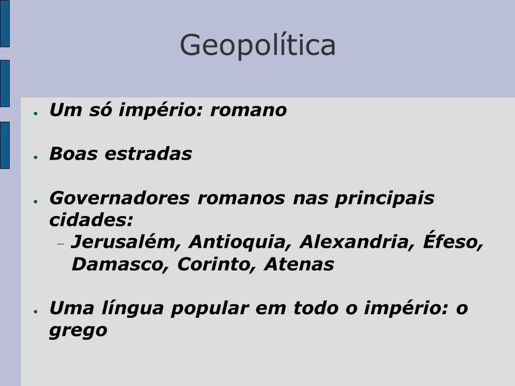 Geopolítica Um só império: romano Boas estradas