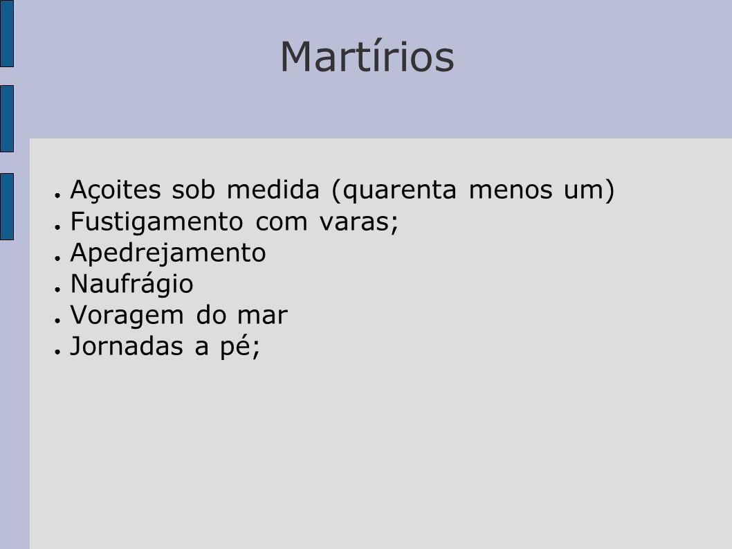 Martírios Açoites sob medida (quarenta menos um)