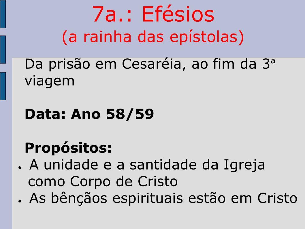 7a.: Efésios (a rainha das epístolas)
