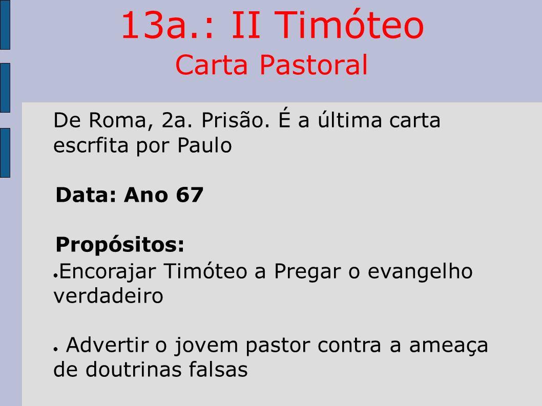 13a.: II Timóteo Carta Pastoral