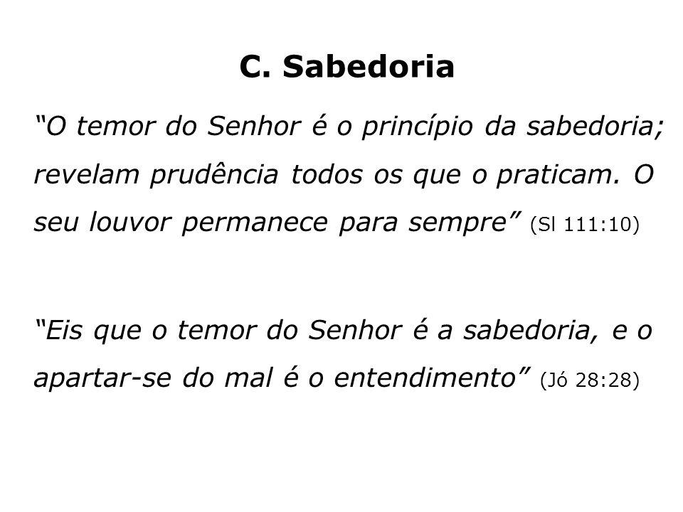 C. Sabedoria
