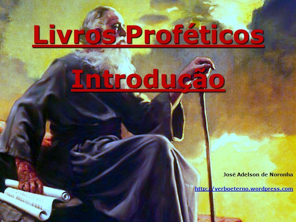 Livros Proféticos Introdução