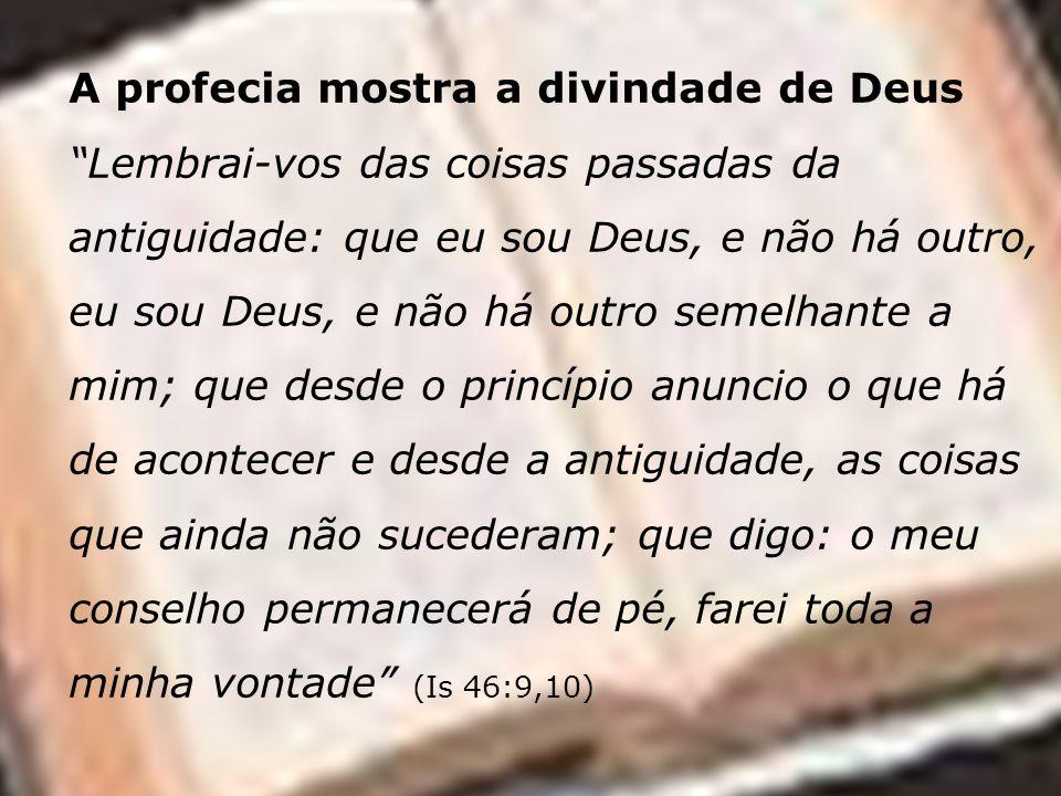 A profecia mostra a divindade de Deus
