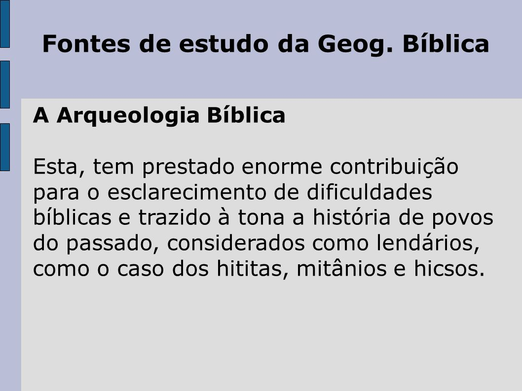 Fontes de estudo da Geog. Bíblica