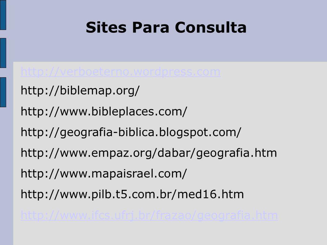 Sites Para Consulta http://verboeterno.wordpress.com